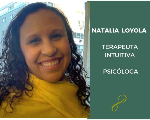 Cópia de Natalia Loyola - Terapeuta Intuitiva e Psicóloga